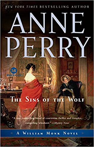 The Sins Of The Wolf A William Monk Novel Anne Perry