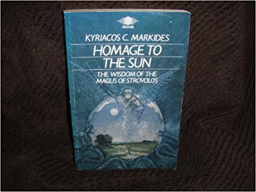 Download homage to the sun: the wisdom of the magus of strovolos.