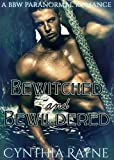 Bewitched and Bewildered: A BBW Paranormal Romance