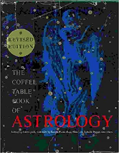 The Coffee Table Book Of Astrology Amazoncouk John Lynch