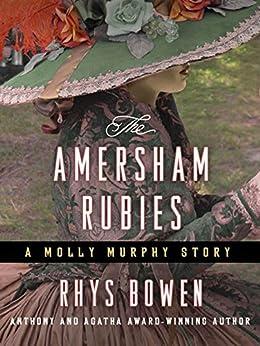 The Amersham Rubies: A Molly Murphy Story (Molly Murphy Mysteries) by [Bowen, Rhys]
