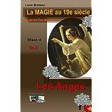 Les Anges La Magie au 19e siècle (French Edition)