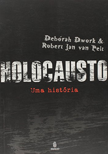 Holocausto: Uma História