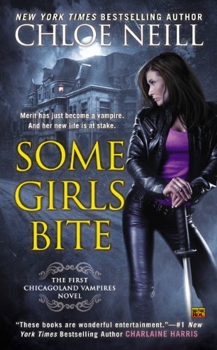 Some Girls Bite (Chicagoland Vampires Book 1)
