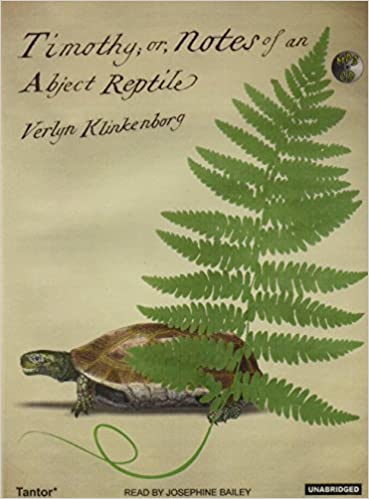 Amazon.com: Timothy; Or, Notes of an Abject Reptile: Verlyn ...