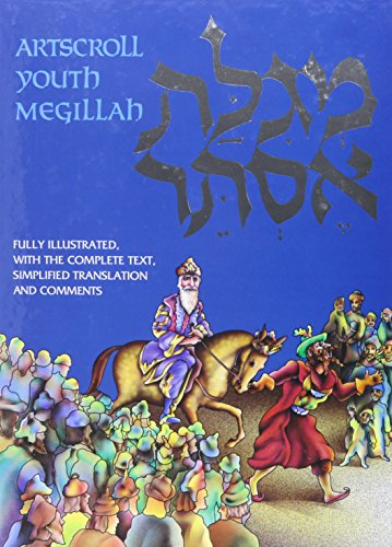 D0wnl0ad The Artscroll Youth Megillah: Fully Illustrated with the Complete Text, Simplified Translation and C DOC