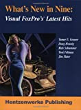 What's New in Nine: Visual FoxPro's Greatest Hits