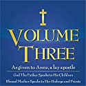 God the Father Speaks to His Children, Blessed Mother Speaks to Priests and Bishops: Direction for Our Times, Vol. 3 Audiobook by  Anne Narrated by  various narrators