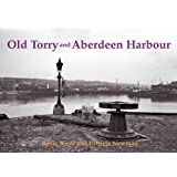 Old Torry and Aberdeen Harbour
