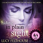 Hiding in Plain Sight | Lucy Felthouse