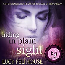 Hiding in Plain Sight Audiobook by Lucy Felthouse Narrated by Poppy Jay Fox