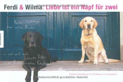 ferdi-und-wilma-liebe-ist-ein-napf-fr-zwei-partnerschaftstipps-eines-weisen-hundes