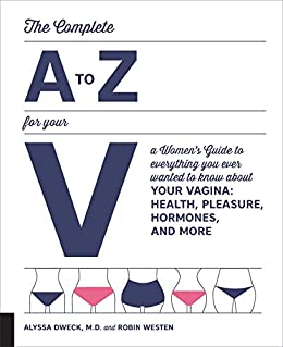 Amazon the complete a to z for your v ebook alyssa dweck the complete a to z for your v by dweck alyssa westen fandeluxe Choice Image