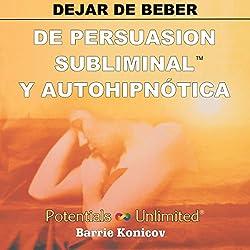 Dejar de Beber [Stop Drinking]