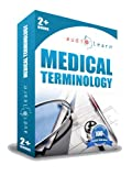 Medical Terminology AudioLearn - A Complete Medical Terminology Audio Course on 2 CDs. Learn the correct definition, spelling and pronunciation of over 500 most commonly used medical terms.