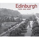 Edinburgh (Then and Now)