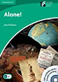 CDR3: Alone! Level 3 Lower-intermediate with CD-ROM and Audio CD (Cambridge Discovery Readers)