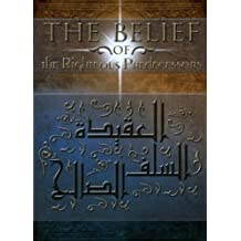The Belief of the Righteous Predecessors