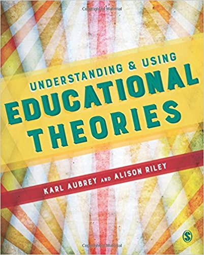 Understanding And Using Educational Theories Descargar ebooks PDF
