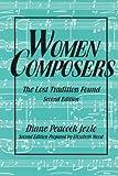 Women Composers, Diane P. Jezic, 155861074X
