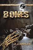 Bones, K. J. Dahlen, 1606950495