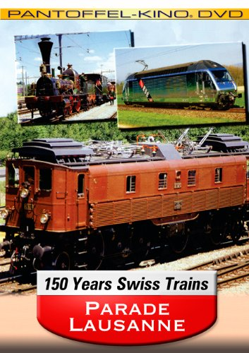 Parade Lausanne - 150 Years of Swiss (Sbb Swiss)
