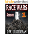 RACE WARS: Season One: Episodes 1-6 of a dystopian, post-apocalyptic thriller...