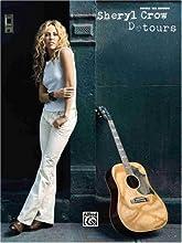 Sheryl Crow- Detours (Guitar Tab Edition)