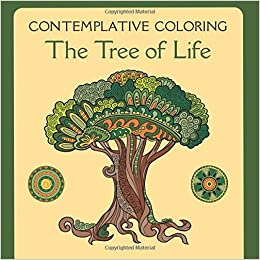 Contemplative Coloring: The Tree of Life: Meg Llewellyn