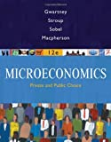 Microeconomics : Public and Private Choice, Gwartney, James D. and Stroup, Richard L., 0324581459