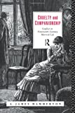 Cruelty and Companionship, A. James Hammerton, 0415133688
