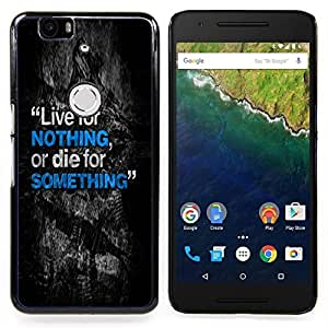 Queen Pattern - FOR Huawei Nexus 6P - Live Die Something Nothing Inspiring Text - Cubierta del caso de impacto con el patr???¡¯???€????€????&su