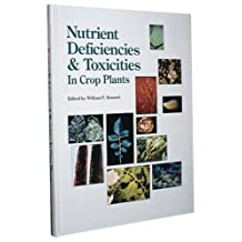 Nutrient Deficiencies & Toxicities in Crop Plants