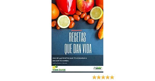 RECETAS QUE DAN VIDA.: Recetas vegetarianas y veganas.