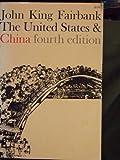 The United States and China, John K. Fairbank, 0674924363