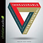 Immeasurable: Reflections on the Soul of Ministry in the Age of Church, Inc. | Skye Jethani