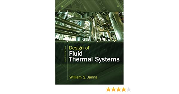 Design of fluid thermal systems 004 william s janna amazon fandeluxe Gallery