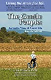 The Gentle People: An Inside View of Amish Life, Joe Wittmer, 0615361226