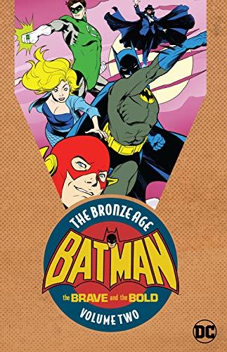 - Batman: The Brave & the Bold: The Bronze Age Vol. 2 (Batman : the Brave and the Bold)