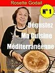 Dégustez Ma Cuisine Méditerranéenne (French Edition)