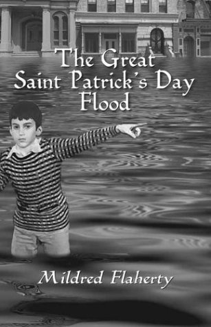 Download The Great Saint Patrick's Day Flood by Mildred S. Flaherty (2004-03-15) pdf