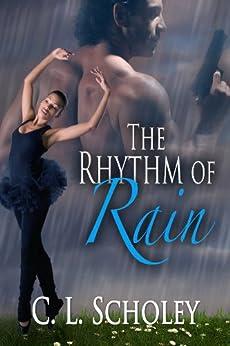 The Rhythm of Rain by [Scholey, C.L.]