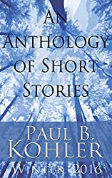 An Anthology of Short Stories: Winter 2016