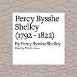 Percy Bysshe Shelley (1792 - 1822) | Percy Bysshe Shelley