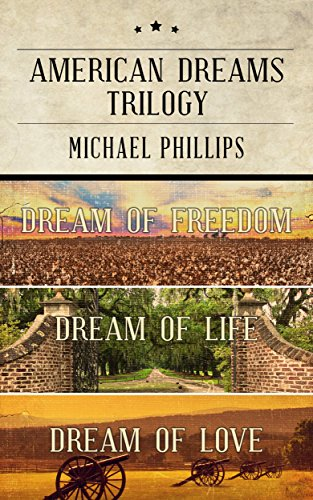 American Dreams Trilogy: Dream of Freedom, Dream of Life, Dream of Love cover