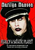 Marilyn Manson - Fear Of A Satanic Planet Unauthorized