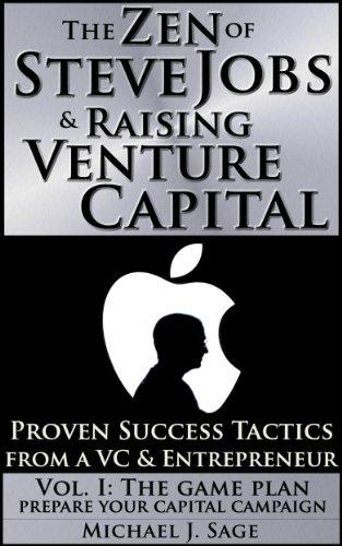 Amazon com: The Zen of Steve Jobs & Raising Venture Capital