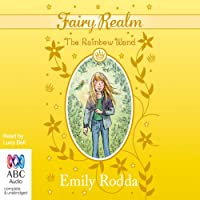 The Rainbow Wand: Fairy Realm Collection 2, Book 4