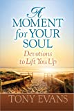 A Moment for Your Soul, Tony Evans, 0736951113