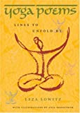 Yoga Poems: Lines to Unfold By